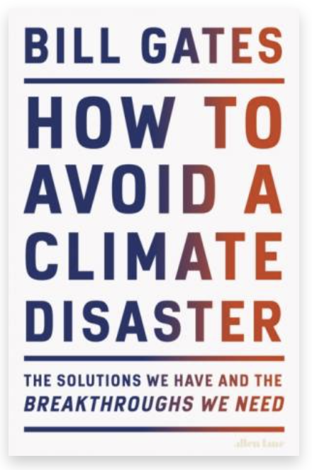 Bill Gates - how to avoid climate disaster